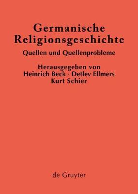 Germanische Religionsgeschichte - Erganzungsbande Zum Reallexikon der Germanischen Altertumsku 5 (Hardback)