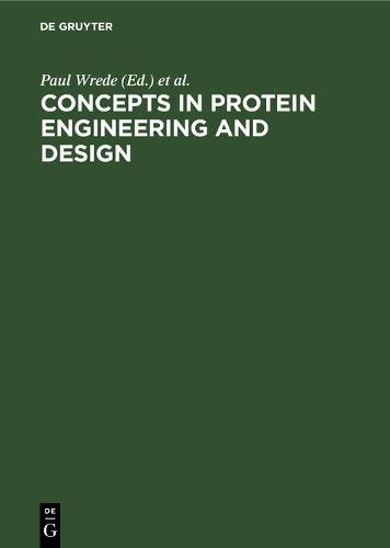 Concepts in Protein Engineering and Design: An Introduction (Hardback)