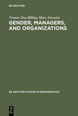 Gender, Managers, and Organizations - De Gruyter Studies in Organization 50 (Hardback)