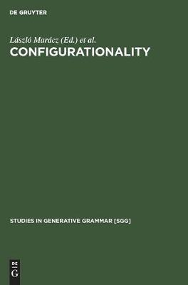 Configurationality: The typology of asymmetries - Studies in Generative Grammar [SGG] (Hardback)