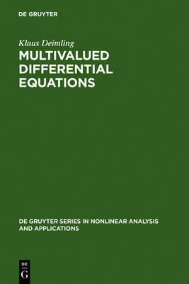 Multivalued Differential Equations - De Gruyter Series in Nonlinear Analysis & Applications 1 (Hardback)