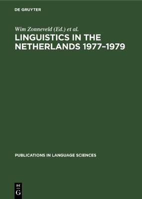 Linguistics in the Netherlands 1977-1979 - Publications in Language Sciences (Hardback)
