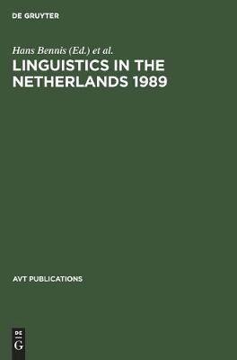 Linguistics in the Netherlands 1989 - AVT Publications (Hardback)