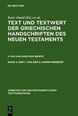 Der 1. und der 2. Korintherbrief - Arbeiten zur Neutestamentlichen Textforschung 17 (Hardback)