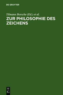 Zur Philosophie Des Zeichens (Hardback)