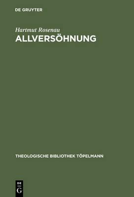 Allvers hnung: Ein Transzendentaltheologischer Grundlegungsversuch - Theologische Bibliothek Topelmann 57 (Hardback)
