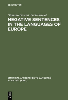Negative Sentences in the Languages of Europe: A Typological Approach - Empirical Approaches to Language Typology [EALT] 16 (Hardback)