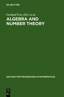 Algebra and Number Theory: Proceedings of a Conference held at the Institute of Experimental Mathematics, University of Essen (Germany), December 2-4, 1992 - De Gruyter Proceedings in Mathematics (Hardback)