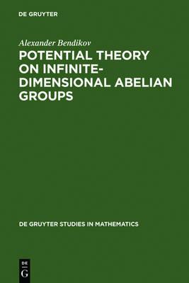 Potential Theory on Infinite-Dimensional Abelian Groups - De Gruyter Studies in Mathematics 21 (Hardback)