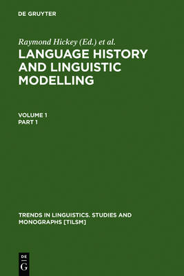 Language History and Linguistic Modelling: A Festschrift for Jacek Fisiak on his 60th Birthday - Trends in Linguistics. Studies and Monographs [TiLSM] (Hardback)