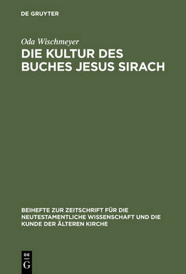 Die Kultur Des Buches Jesus Sirach (Hardback)