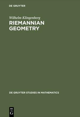 Riemannian Geometry - De Gruyter Studies in Mathematics 1 (Hardback)