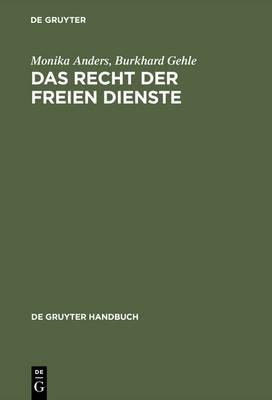 Das Recht der freien Dienste - de Gruyter Handbuch (Hardback)