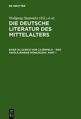 Ulrich von Lilienfeld - 'Das zwoelfjahrige Moenchlein' (Hardback)