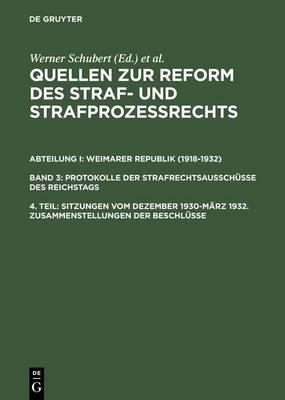 Sitzungen Vom Dezember 1930-M rz 1932. Zusammenstellungen Der Beschl sse (Hardback)