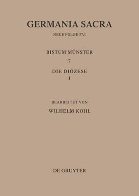 Die Bistumer der Kirchenprovinz Koeln. Das Bistum Munster 7,1: Die Dioezese (Hardback)