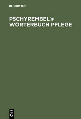 Pschyrembel(r) W rterbuch Pflege (Hardback)
