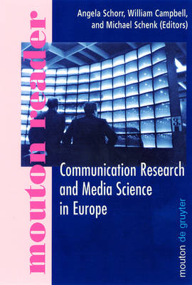 Communication Research and Media Science in Europe: Perspectives for Research and Academic Training in Europe's Changing Media Reality (Hardback)