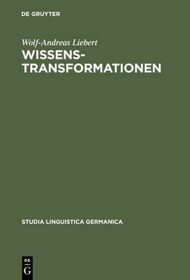Wissenstransformationen - Studia Linguistica Germanica 63 (Hardback)