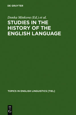 Studies in the History of the English Language: A Millennial Perspective - Topics in English Linguistics [TiEL] (Hardback)
