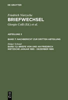 Briefe von und an Friedrich Nietzsche Januar 1885 - Dezember 1886 (Hardback)