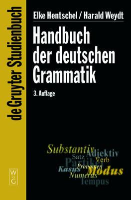 Handbuch der deutschen Grammatik - De Gruyter Studienbuch (Paperback)