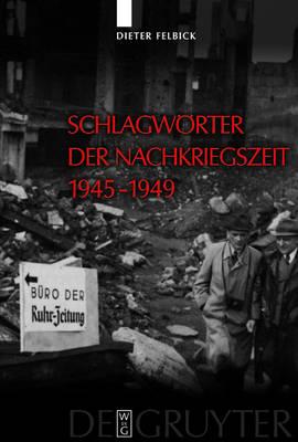 Schlagwoerter der Nachkriegszeit 1945-1949 (Hardback)