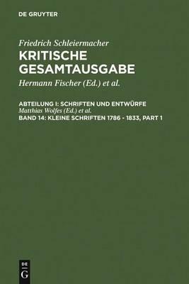 Kleine Schriften 1786 - 1833 (Hardback)
