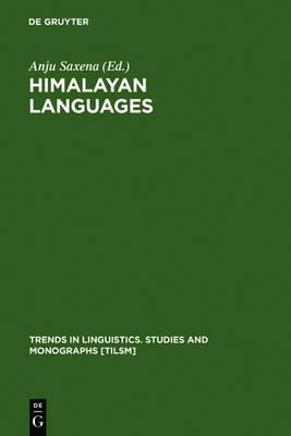 Himalayan Languages: Past and Present - Trends in Linguistics. Studies and Monographs [TiLSM] (Hardback)