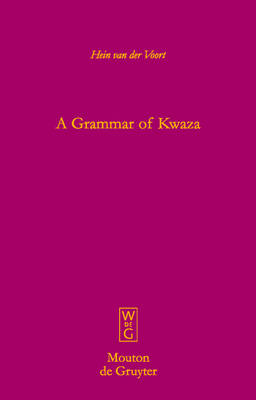 A Grammar of Kwaza - Mouton Grammar Library [MGL] (Hardback)