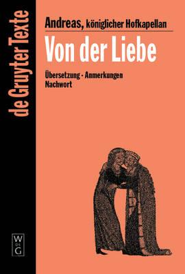 Von der Liebe: Drei Bucher - De Gruyter Texte S. (Paperback)