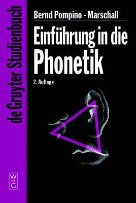 Einfuhrung in die Phonetik - de Gruyter Studienbuch (Hardback)