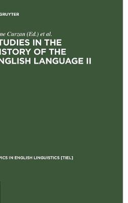 Studies in the History of the English Language II: Unfolding Conversations - Topics in English Linguistics [TiEL] 45 (Hardback)