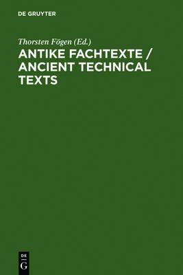 Antike Fachtexte / Ancient Technical Texts (Hardback)