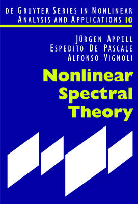 Nonlinear Spectral Theory - De Gruyter Series in Nonlinear Analysis & Applications (Hardback)
