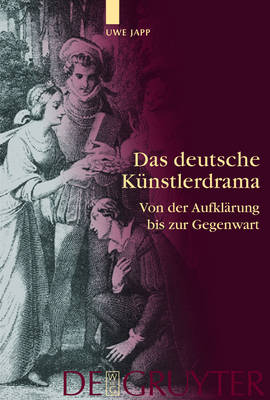 Das deutsche Kunstlerdrama: Von der Aufklarung bis zur Gegenwart (Hardback)