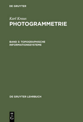 Topographische Informationssysteme - De Gruyter Lehrbuch (Hardback)