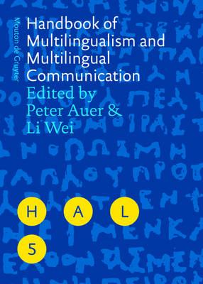 Handbook of Multilingualism and Multilingual Communication - Handbooks of Applied Linguistics [HAL] (Hardback)