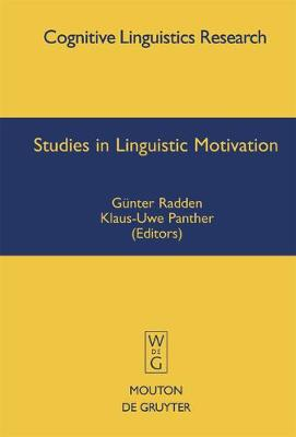 Studies in Linguistic Motivation - Cognitive Linguistics Research [CLR] 28 (Hardback)
