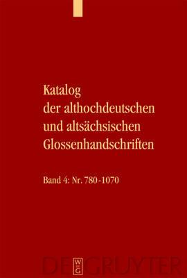 Katalog der althochdeutschen und altsachsischen Glossenhandschriften (Hardback)