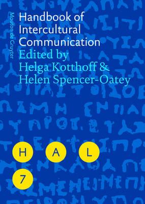 Handbook of Intercultural Communication - Handbooks of Applied Linguistics [HAL] 7 (Hardback)