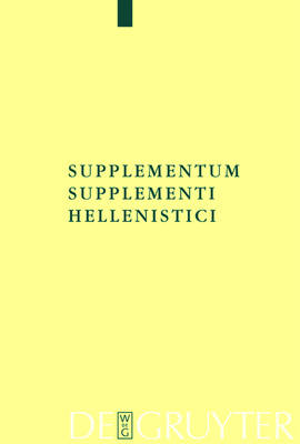 Supplementum Supplementi Hellenistici - Texte und Kommentare (Hardback)