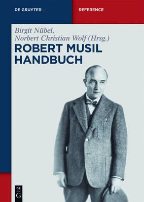 Robert-Musil-Handbuch - de Gruyter Reference (Hardback)