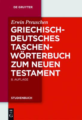 Griechisch-deutsches Taschenwoerterbuch zum Neuen Testament - De Gruyter Studienbuch (Paperback)
