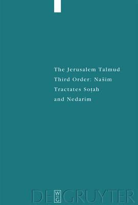 Tractates Sotah and Nedarim - Studia Judaica 31 (Hardback)