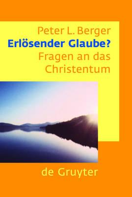 Erloesender Glaube?: Fragen an das Christentum (Paperback)