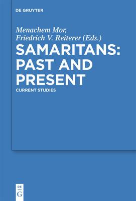 Samaritans - Past and Present: Current Studies - Studia Samaritana (Hardback)