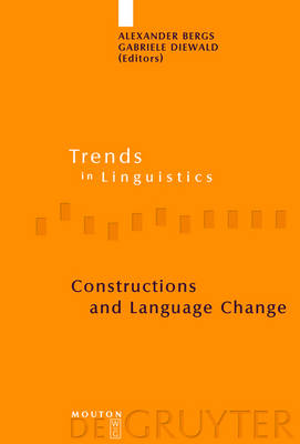 Constructions and Language Change - Trends in Linguistics. Studies and Monographs [TiLSM] (Hardback)
