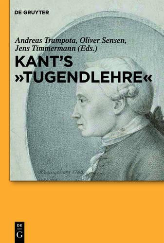 "Kant's ""Tugendlehre"": A Comprehensive Commentary (Hardback)"