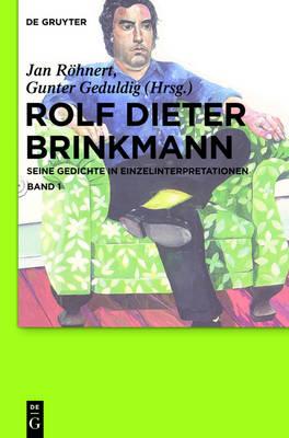 Rolf Dieter Brinkmann (Hardback)